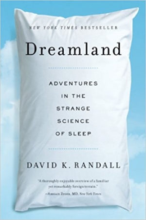 Download Dreamland: Adventures in the Strange Science of Sleep free book as epub format