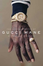 Book The Autobiography of Gucci Mane free