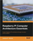Book Raspberry Pi Computer Architecture Essentials free