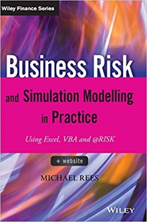 Download Business Risk and Simulation Modelling in Practice: Using Excel, VBA and @RISK (The Wiley Finance Series) free book as pdf format