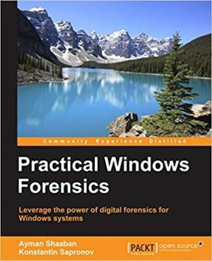 Download Practical Windows Forensics free book as pdf format
