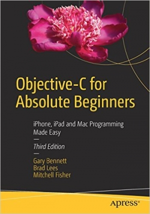Download Objective-C for Absolute Beginners, 3rd edition free book as pdf format