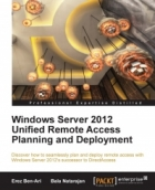 Book Windows Server 2012 Unified Remote Access Planning and Deployment free