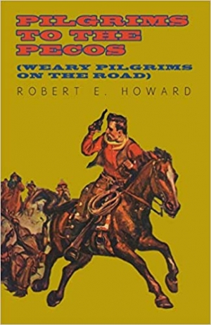Download Pilgrims to the Pecos free book as epub format