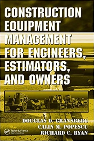 Download Construction Equipment Management for Engineers, Estimators, and Owners free book as pdf format