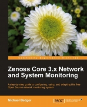 Download Zenoss Core 3.x Network and System Monitoring free book as pdf format