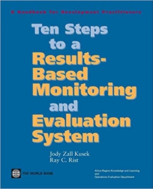Download Ten Steps to a Results-Based Monitoring and Evaluation System: A Handbook for Development Practitioners free book as pdf format