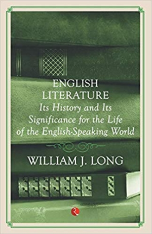 Download English Literature: Its History and Its Significance For the Life of the Englishspeaking World free book as pdf format