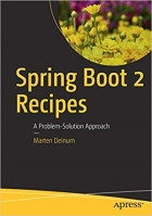 Book Spring Boot 2 Recipes: A Problem-Solution Approach free