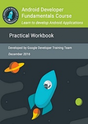 Download Android Developer Fundamentals Course: Practical Workbook free book as pdf format
