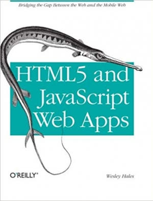 Download HTML5 and JavaScript Web Apps: Bridging the Gap Between the Web and the Mobile Web free book as pdf format