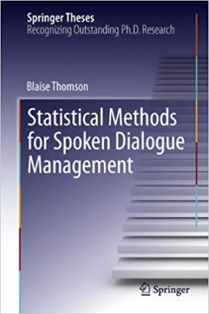 Download Statistical Methods for Spoken Dialogue Management free book as pdf format