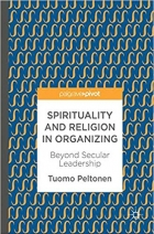 Book Spirituality and Religion in Organizing: Beyond Secular Leadership free