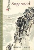 Book Sagehood: The Contemporary Significance of Neo-Confucian Philosophy free