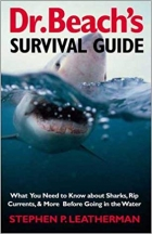 Book Dr. Beach's Survival Guide: What You Need to Know about Sharks, Rip Currents, & More Before Going in the Water free