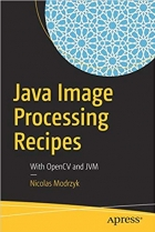 Book Java Image Processing Recipes: With OpenCV and JVM free