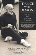 Book Dance with Demons: The Life of Jerome Robbins free
