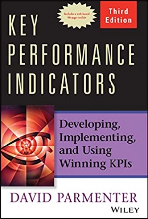 Download Key Performance Indicators: Developing, Implementing, and Using Winning KPIs free book as pdf format