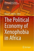 Book The Political Economy of Xenophobia in Africa free