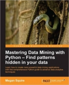 Book Mastering Data Mining with Python free