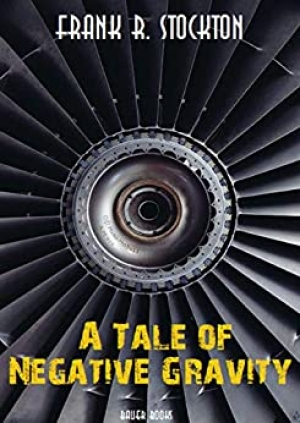 Download A Tale of Negative Gravity free book as epub format