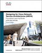 Book Designing for Cisco Network Service Architectures (ARCH) Foundation Learning Guide, 4th Edition free