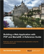Book Building a Web Application with PHP and Mariadb free
