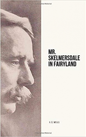 Download Mr. Skelmersdale in Fairyland free book as epub format