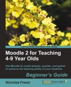 Download Moodle 2 for Teaching 4-9 Year Olds free book as pdf format