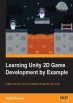 Book Learning Unity 2D Game Development by Example free