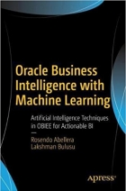 Book Oracle Business Intelligence with Machine Learning free