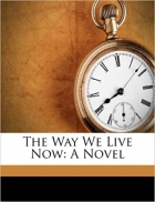Book The Way We Live Now: A Novel free