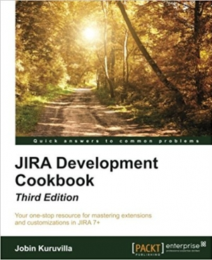 Download JIRA Development Cookbook, Third Edition free book as pdf format