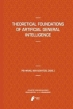Book Theoretical Foundations of Artificial General Intelligence free