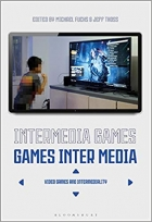 Intermedia Games-Games Inter Media Video Games and Intermediality