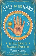 Book Talk to the Hand A Field Guide to Practical Palmistry free