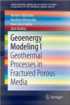 Geoenergy Modeling I: Geothermal Processes in Fractured Porous Media (SpringerBriefs in Energy)