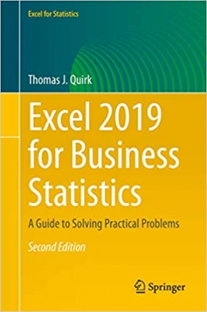 Download Excel 2019 for Business Statistics: A Guide to Solving Practical Problems free book as pdf format