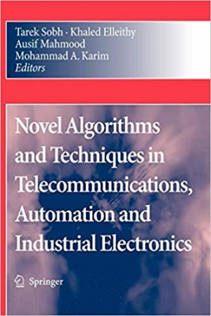 Download Novel Algorithms and Techniques in Telecommunications, Automation and Industrial Electronics free book as pdf format