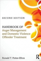 Handbook of Anger Management and Domestic Violence Offender Treatment, 2 edition