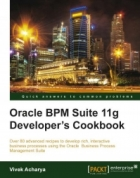 Book Oracle BPM Suite 11g Developer's cookbook free