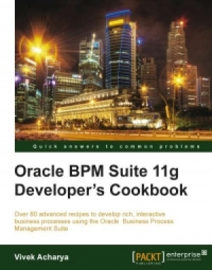 Download Oracle BPM Suite 11g Developer's cookbook free book as pdf format