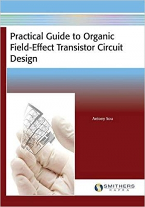 Download Practical Guide to Organic Field-Effect Transistor Circuit Design free book as pdf format