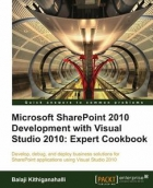 Book Microsoft SharePoint 2010 Development with Visual Studio 2010: Expert Cookbook free
