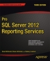Book Pro SQL Server 2012 Reporting Services, 3rd Edition free