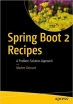 Spring Boot 2 Recipes