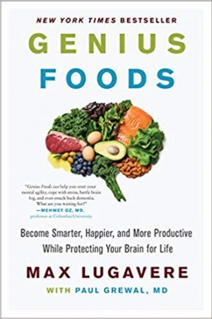 Download Genius Foods: Become Smarter, Happier, and More Productive While Protecting Your Brain for Life free book as pdf format