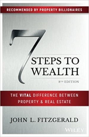 Download 7 Steps to Wealth The Vital Difference Between Property and Real Estate, 8th Edition free book as epub format