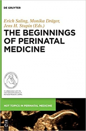 Download The Beginnings of Perinatal Medicine free book as pdf format