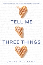 Book Tell Me Three Things free